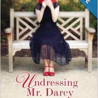 BWW Reviews: UNDRESSING MR. DARCY by Karen Doornebos