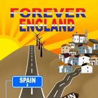 New Comedy Novel, FOREVER ENGLAND, is Released