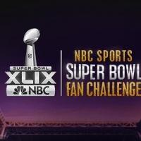 Win Tickets to SUPER BOWL XLIX with NBC Sports 'Fan Challenge'