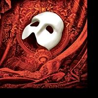 THE PHANTOM OF THE OPERA Coming to Boston Opera House, 6/26 - 7/20