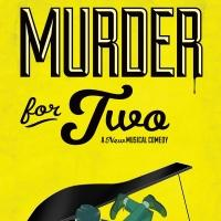 Laguna Playhouse to Present Orange County Debut of MURDER FOR TWO This Spring