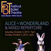 Festival Ballet Theatre Presents ALICE IN WONDERLAND AND MIXED REPERTOIRE This Weekend