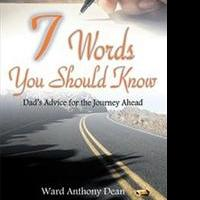 Ward Anthony Dean Shares 7 WORDS YOU SHOULD KNOW