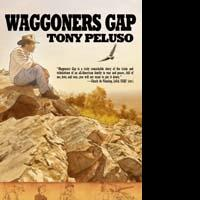 Warriors Publishing Group Releases WAGGONERS GAP