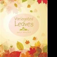 Saroj K. Vohra Releases VARIEGATED LEAVES