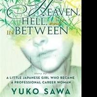 Yuko Sawa Releases 'Heaven, Hell, and in Between'