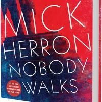 Author Mick Herron Releases New Book, NOBODY WALKS