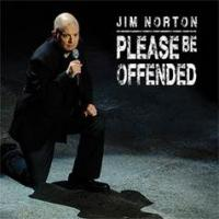 Jim Norton's PLEASE BE OFFENDED Released on CD, DVD and Digital, Today