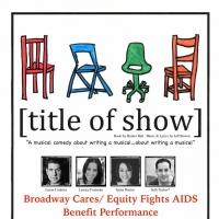 [title of show] to Benefit BC/EFA 4/20 at Stagebrush Theatre