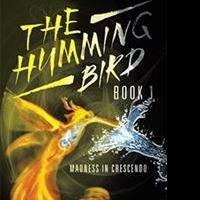 Isabella and Irena de Wardin Release THE HUMMING BIRD BOOK 1