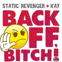 "Static Revenger & Kay Release ""Back Off, Bitch!"" on Dim Mak Records"