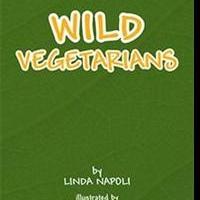 Linda Napoli Pens Kids' Guide to Understanding Vegetarianism