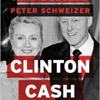 Peter Schweizer's Upcoming Book, CLINTON CASH, Sparks Controversy