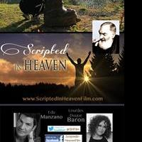 New Feature Film Adaptation of SCRIPTED IN HEAVEN Set for Release in 2016