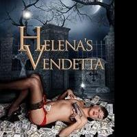 HELENA'S VENDETTA is Released