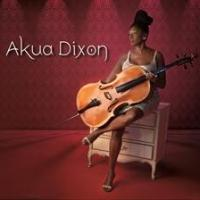 Cellist Akua Dixon Releases Her Second CD 'Akua Dixon' Today
