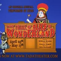 TADA! Youth Theater's THE TRIALS OF ALICE IN WONDERLAND Runs thru May 17