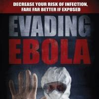EVADING EBOLA is Released