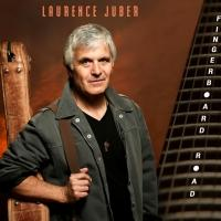 Laurence Juber Releases a New Album, FINGERBOARD ROAD, and a New Book