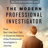 Michael P. Andrews Pens THE MODERN PROFESSIONAL INVESTIGATOR