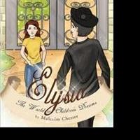 Malcolm Chester Releases ELYSIA
