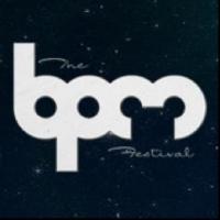 The BPM Festival 2014 Announces Phase 2 Artist Lineup and Showcases; Kicks Off Jan 3