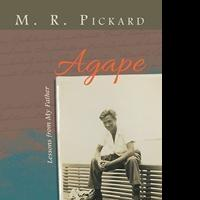 M. R. Pickard Releases AGAPE
