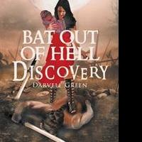 Darvell Green Pens Debut Book, BAT OUT OF HELL DISCOVERY