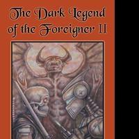 Frank Destefano Releases THE DARK LEGEND OF THE FOREIGNER II