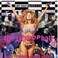 LADY GAGA's ARTPOP Ball Announces Extensive European Leg For Fall 2014
