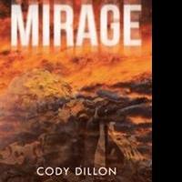 Cody Dillon Pens New Book, MIRAGE
