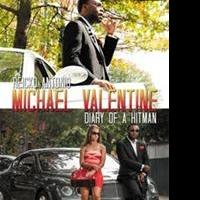 Reicko Antonio's Book, MICHAEL VALENTINE: DIARY OF A HITMAN 2, is Available Now