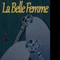 LA BELLE FEMME by Aine Greaney Released as an eBook Single