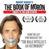 Comedian Robert Dubac Brings Book of Moron to AZ - Coming This Weekend to Flagstaff