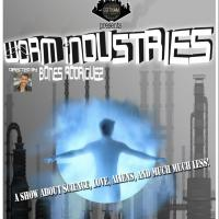 Gotham City Improv Debuts New Sketch Show WORM INDUSTRIES Tonight