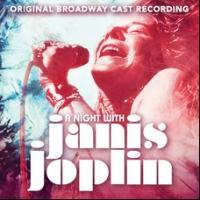 A NIGHT WITH JANIS JOPLIN Cast Album Gets 1/17 Digital Release