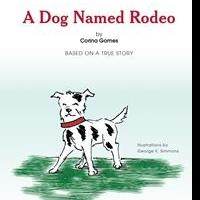 Corina Gomes Debuts New Book, A DOG NAMED RODEO