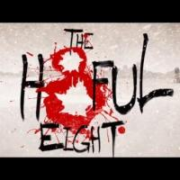 VIDEO: First Official Trailer for Quentin Tarantino's HATEFUL EIGHT