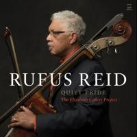 Rufus Reid Unveils QUIET PRIDE - THE ELIZABETH CATLETT PROJECT