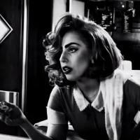 VIDEO: First Look - Lady Gaga & More Star in SIN CITY: A DAME TO KILL FOR
