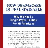 John Geyman, M.D. Analyzes Obamacare in New Book