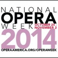 OPERA America Kicks Off National Opera Week 2014 With Over 160 Organizations