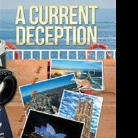 A CURRENT DECEPTION is Released