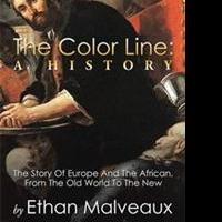 THE COLOR LINE: A HISTORY Traces Ethic Biases