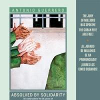 ABSOLVED BY SOLIDARITY by Antonio Guerrero is Now Available
