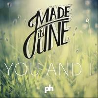 Made In June Releases New Single 'You And I'