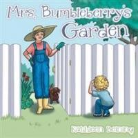 New Children's Book MRS. BUMBLEBERRY'S GARDEN, is Released