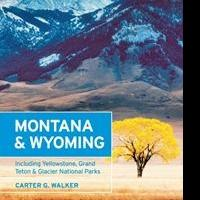 Carter G. Walker Shares 5 Tips to Enjoy Autumn in Montana and Wyoming in New Book