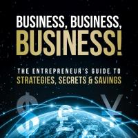 Entrepreneur Launches Guide on How to Have a Thriving Business