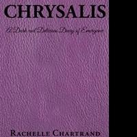 Rachelle Chartrand Releases CHRYSALIS